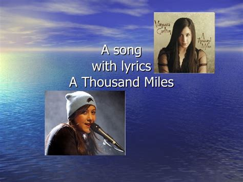 we re a thousand miles from comfort lyrics a thousand miles with lyrics