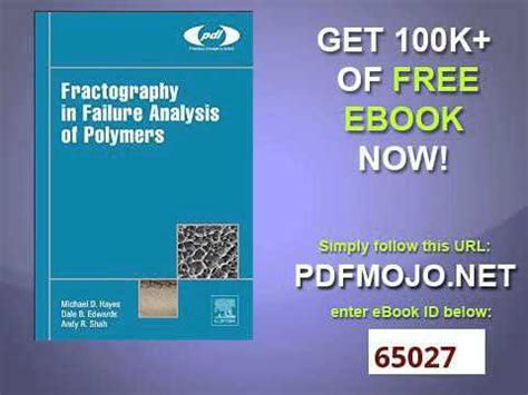 read fractography in failure analysis fractography in failure analysis of polymers plastics