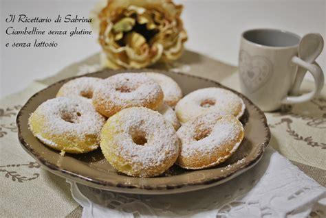 alimenti contengono glutine e lattosio ciambelline senza glutine il ricettario di sabrina
