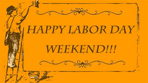 day weekend labour day pictures images graphics for