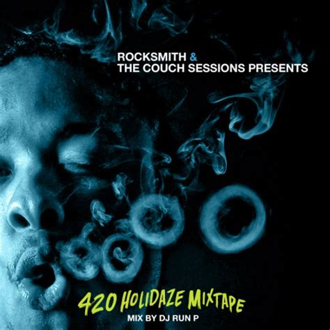 couch sessions mix rocksmith and couch sessions presents 420 holidaze