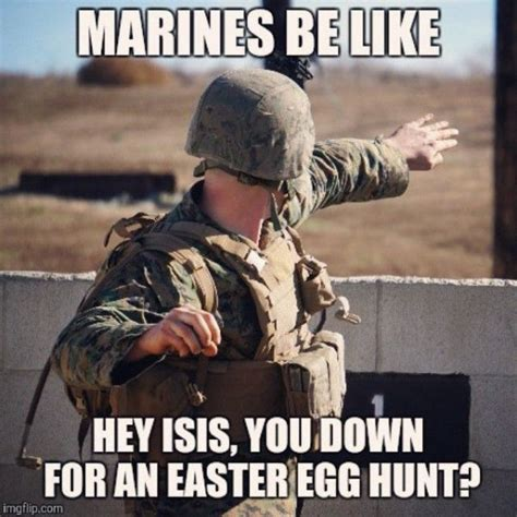 Funny Marine Corps Memes - marines be like military humor
