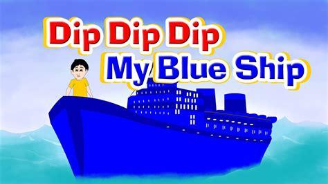 blue my dip dip dip my blue ship rhyme rhymes for