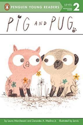 pig and pug pig and pug marchesani 9780448483429