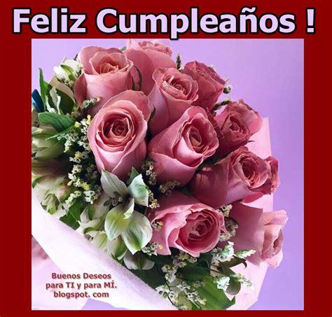 imagenes de cumpleaños de rosas feliz cumpleanos imagenes de ramos de rosas