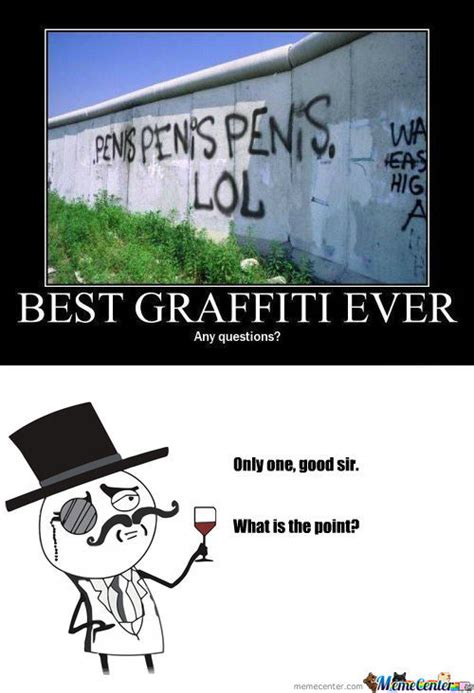 Graffiti Meme - rmx best graffiti by houdini72 meme center