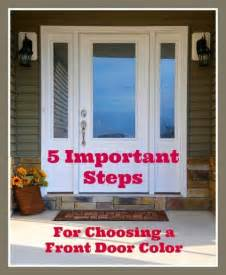 how to choose front door color choosing a front door color 171 171 live more daily live more