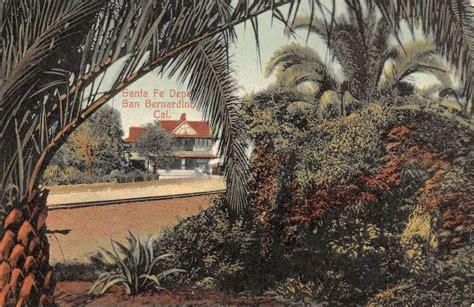 san bernardino california santa fe depot view