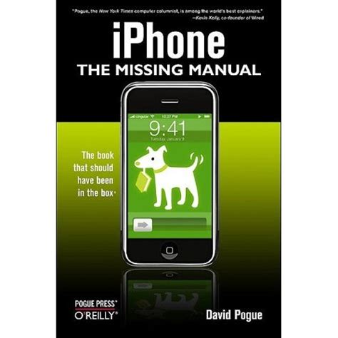 iphone the missing manual the book that should been in the box books david pogue quot iphone the missing manual quot repost avaxhome