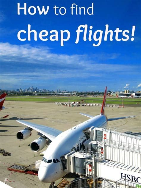 How To Buy Cheap Flights | how to find cheap flights 19 tips and best websites