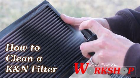 K K N how to clean a k n air filter