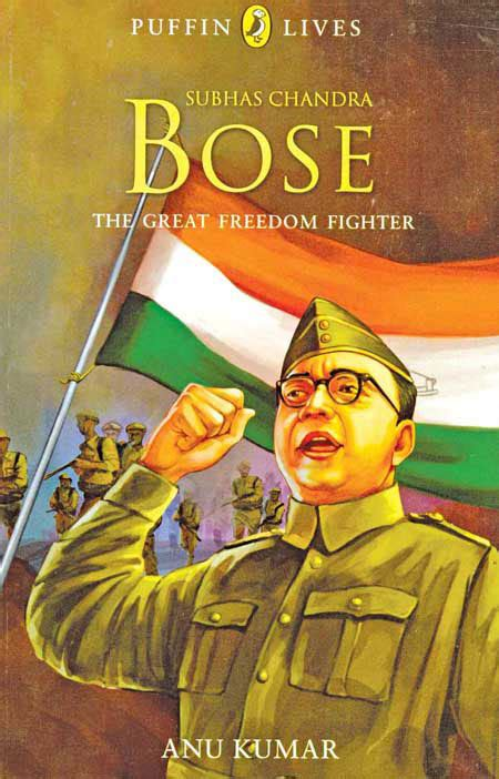 the freedom fighter books robinage books nooks subhas chandra bose the great