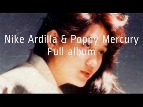 download mp3 poppy mercury gudang lagu download lagu nike ardilla dan poppy mercury album terbaik