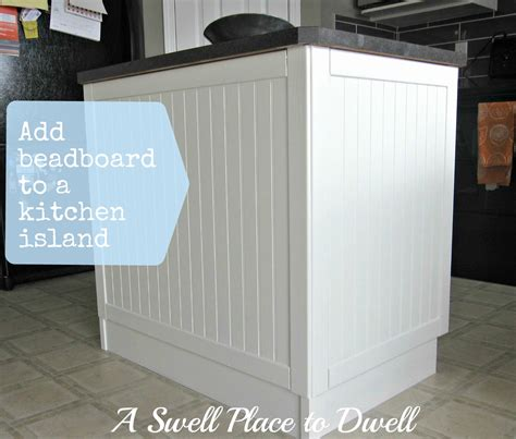 beadboard kitchen island a swell place to dwell i board you board we all beadboard