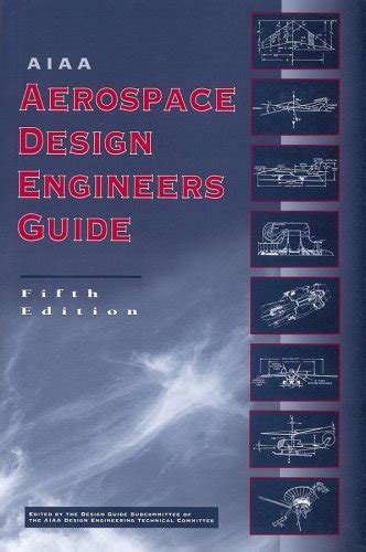 design engineer guide aiaa aerospace design engineers guide avaxhome
