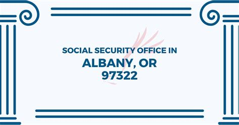 Albany Social Security Office by Social Security Office In Albany Oregon 97322 Get Help Now