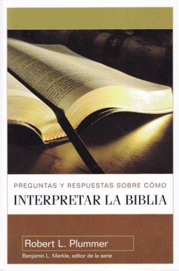 preguntas y respuestas sobre como interpretar la biblia pdf preguntas y respuestas sobre c 243 mo interpretar la biblia