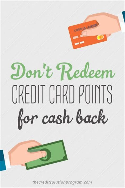 Where To Redeem Gift Cards For Cash - don t redeem credit card points for cash back