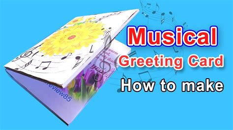 how to make musical greeting card how to make musical greeting card at home