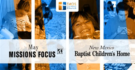 baptist church of taos april may missions new