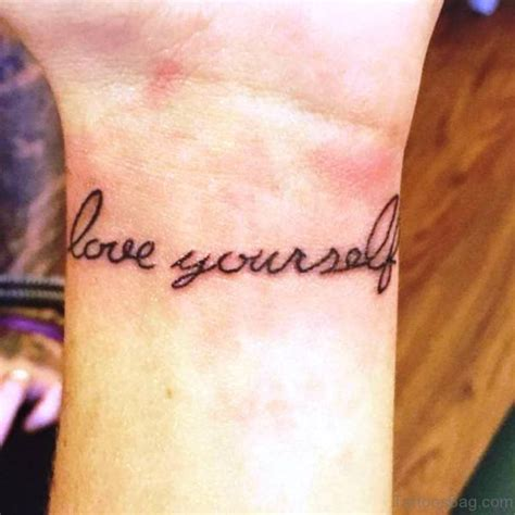 love yourself tattoos 18 cool yourself tattoos on wrist