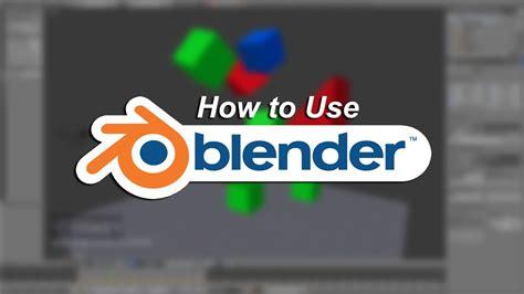 blender tutorial absolute beginner how to use blender beginner tutorial youtube