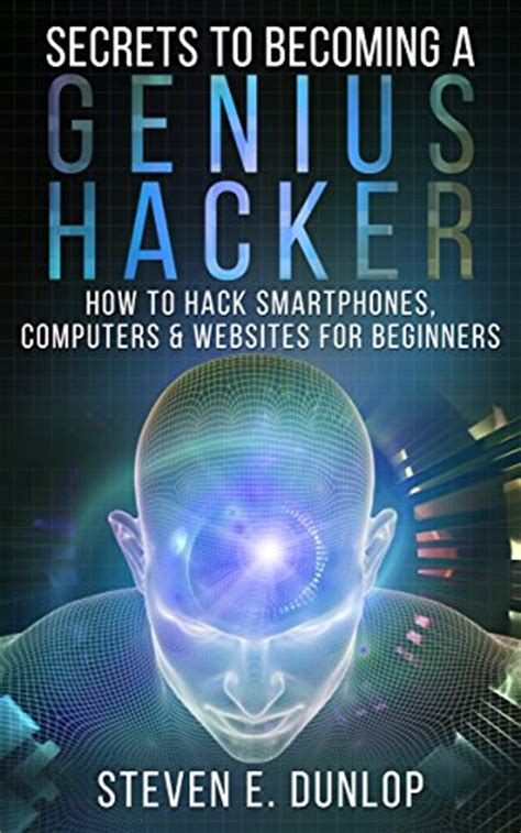 hacking computer hacking mastery books hacking secrets to becoming a genius hacker how to hack