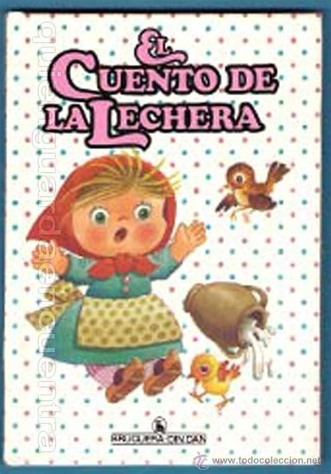 libro la lechera the el cuento de la lechera colecci 243 n din dan n 186 1 comprar libros de cuentos en todocoleccion