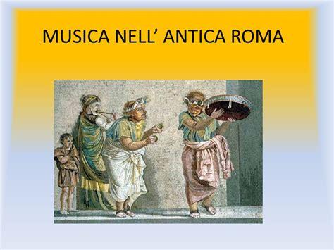musica in roma musica nell antica roma ppt scaricare