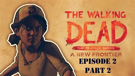 ep 7 who takes no risk the frontiers saga part 2 rogue castes volume 7 books ties that bind episode 2 the walking dead a new frontier