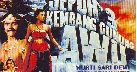 film laga indonesia saur sepuh saur sepuh iii kembang gunung lawu 1989 film lawas