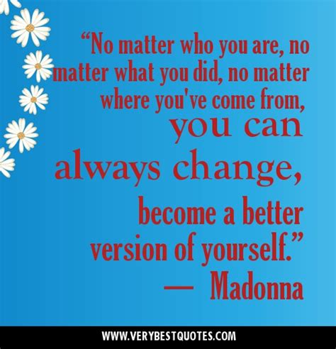 where does matter come from you are changing quotes quotesgram