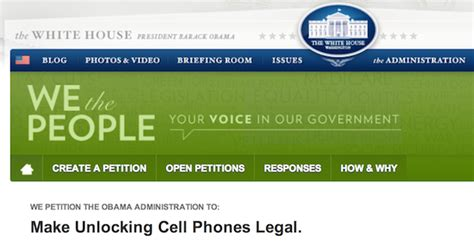 petitions white house white house petition goes up to make unlocking phones legal again