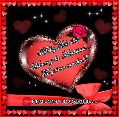 imagenes de amor y amistad por el dia de san valentin im 225 genes con hermosos pensamientos y mensajes de amistad y