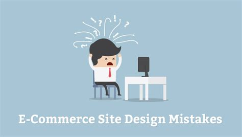 design mistakes ecommerce designing mistakes that can ruin business