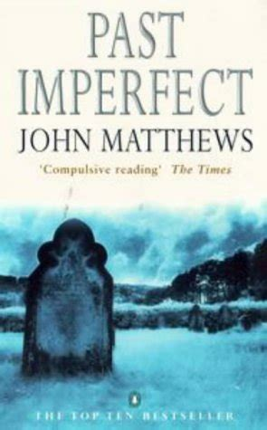 imperfect books past imperfect by matthews reviews discussion