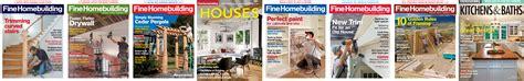fine homebuilding magazine media kit info fine homebuilding media kit