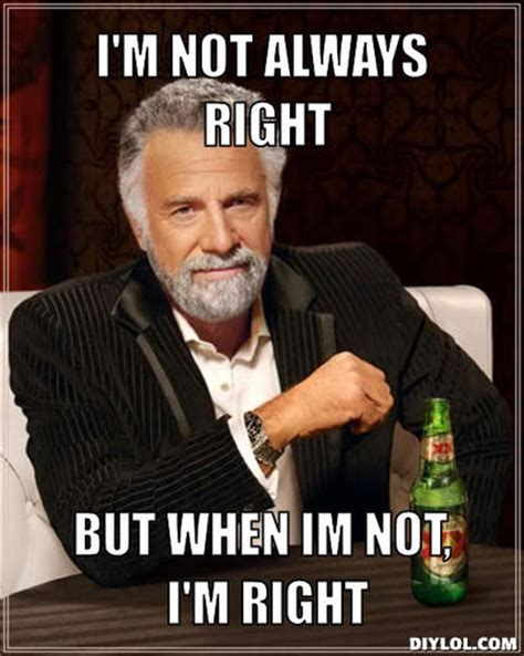 Most Interesting Man In The World Meme Generator - i was right the gop doesn t really want to repeal