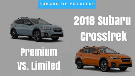 Subaru Crosstrek Limited Vs Premium by 2018 Subaru Crosstrek Comparison Premium Vs Limited