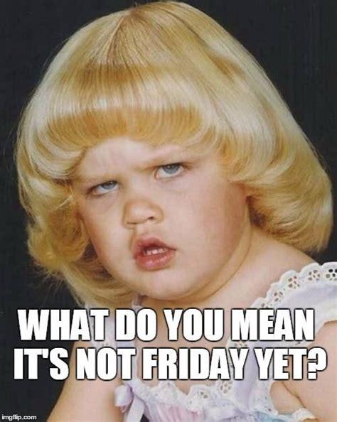 Thank God Its Friday Memes - thank god it s friday funny friday stuff to share