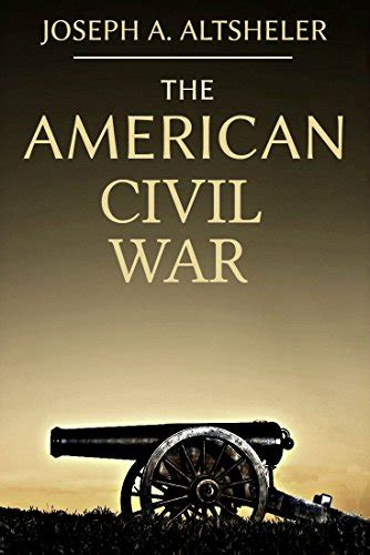 american war a novel books read the american civil war complete series 8