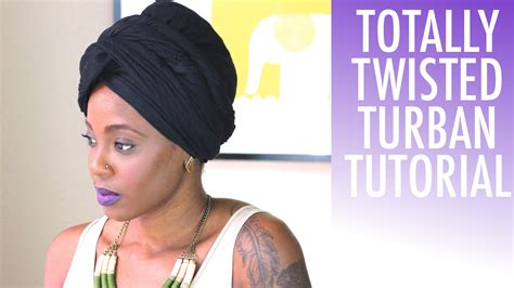 turban tutorial video how to tie a turban on natural hair