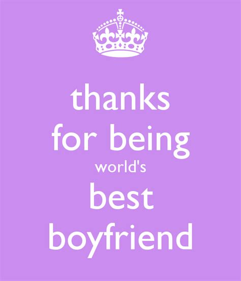thanks for being world s best boyfriend poster as keep