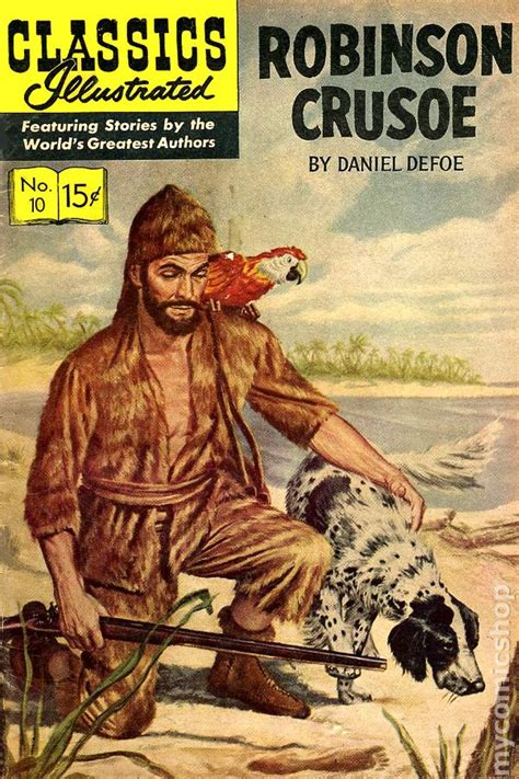 robinson crusoe centaur classics classics illustrated 010 robinson crusoe comic books