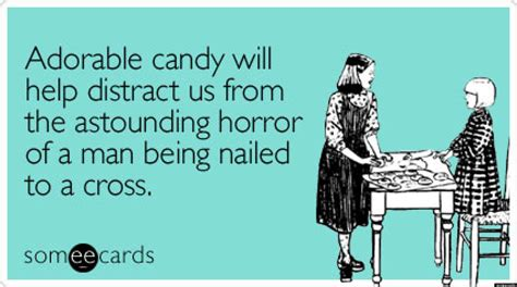 Easter Someecards easter 2013 the funniest someecards pictures