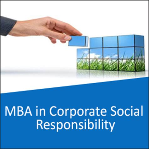 Mba In Corporate Social Responsibility mba in corporate social responsibility prospects career