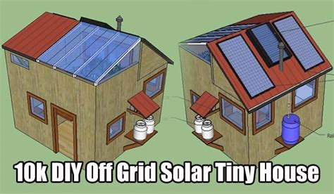 awesome off the grid house plans 10 off the grid small 10k diy off grid solar tiny house shtf emergency
