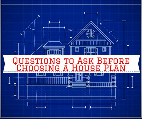 10 things you need to before choosing a house plan
