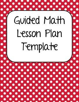 Guided Math Lesson Plan Template By Pam Tara Teachers Pay Teachers Math Templates For Teachers