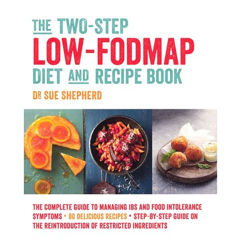 the low fodmap diet the ultimate low fodmap cookbook for beginners easy low fodmap recipes for ibs and other digestive disorders volume 1 books the two step low fodmap diet and recipe book shepherd works